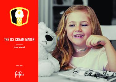 Frifri – Ice cream maker XXL – Instruction manual